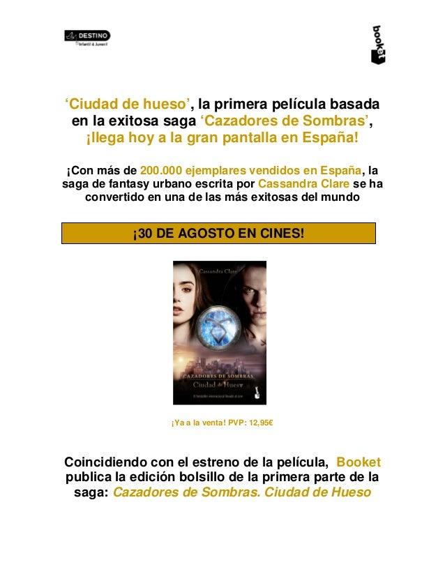 'Ciudad de hueso', la primera película basada en la exitosa saga 'Cazadores de Sombras', ¡llega hoy a la gran pantalla en ...