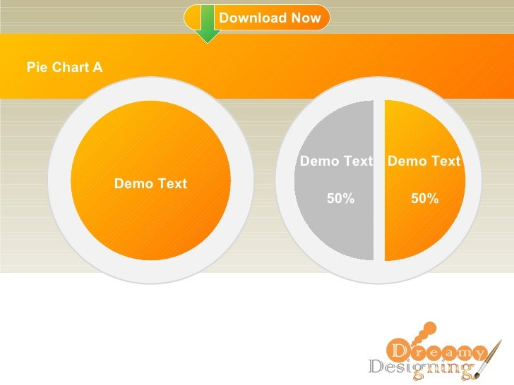 Pie Chart A Demo Text Demo Text Demo Text 50% 50%