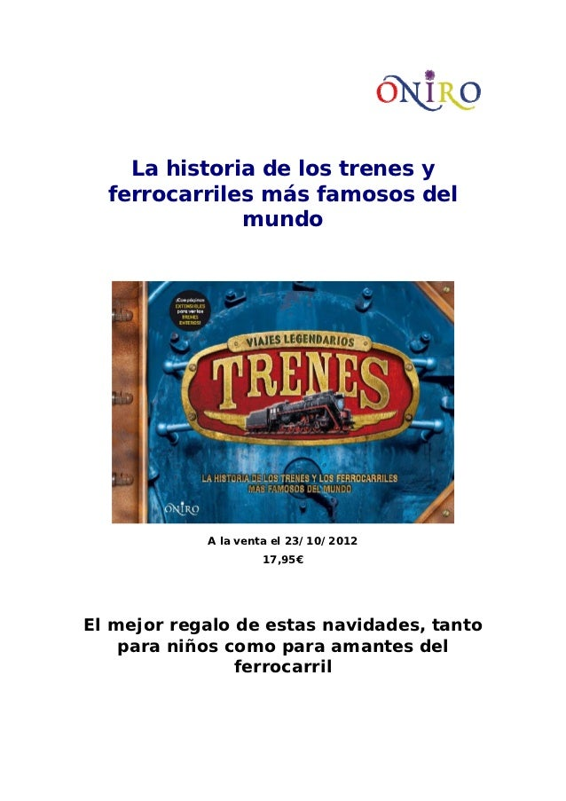 La historia de los trenes y  ferrocarriles más famosos del              mundo            A la venta el 23/10/2012         ...