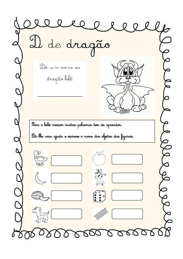 Para o bebé crescer muitas palavras tem de aprender. Dá-lhe uma ajuda e escreve o nome dos objetos das figuras.
