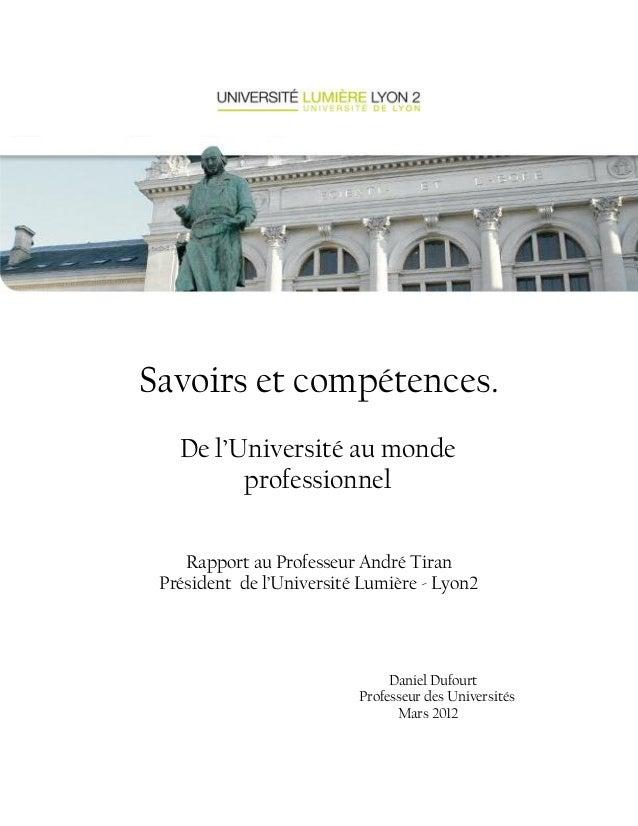 Savoirs et compétences. De l'Université au monde professionnel Rapport au Professeur André Tiran Président de l'Université...