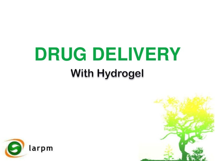 Drug delivery with Hydrogel