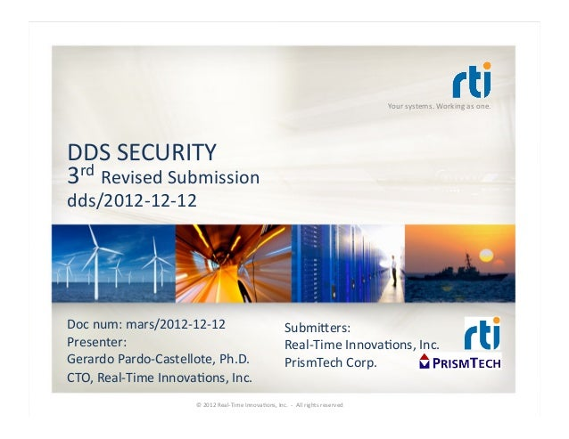 Your systems. Working as one. DDS SECURITY 3rd Revised Submission dds/2012-‐12-‐12 Doc num: ma...