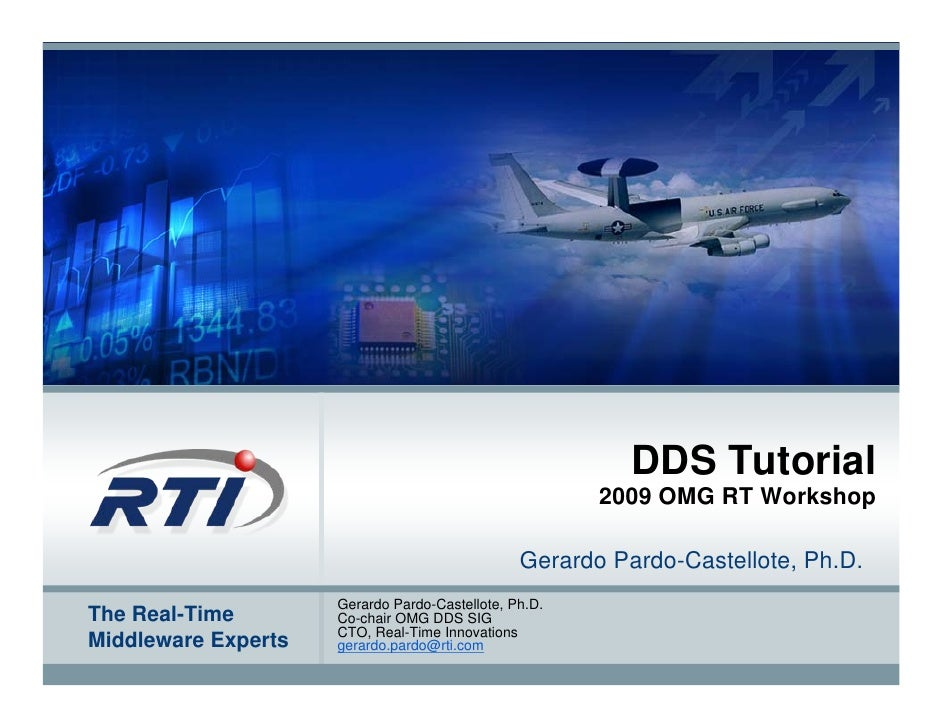DDS Tutorial                                                        2007 OMG RT Workshop                                  ...