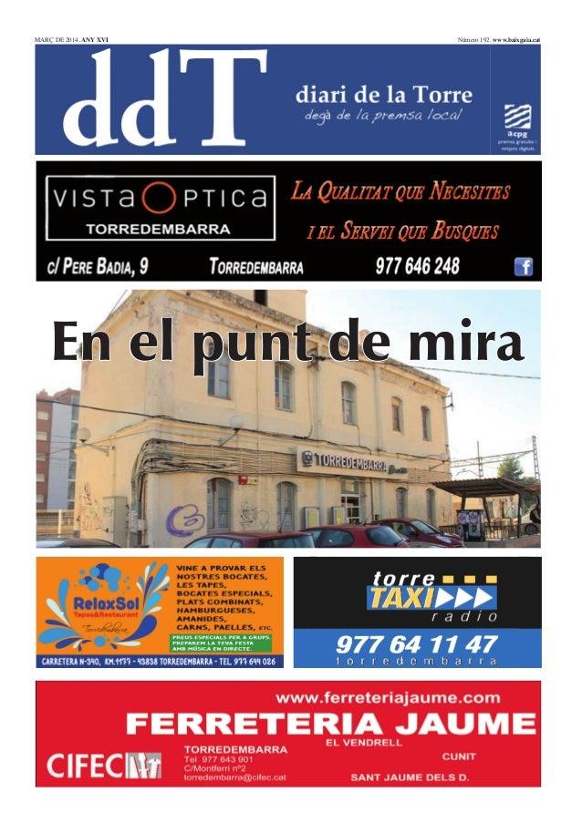 MARÇ DE 2014. ANY XVI  Número 192. www.baixgaia.cat  En el punt de mira