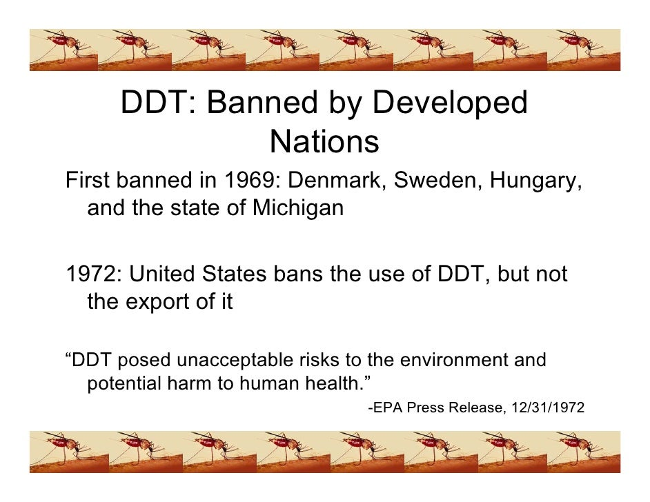 ddt to spray or ban essay Ddt: should ddt be banned essay by caramel2010, university, bachelor's, a, january 2006 download word file, 4 pages, 37 downloaded 75 times keywords.