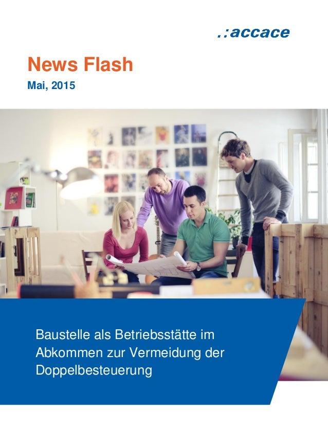 News Flash Mai, 2015 Baustelle als Betriebsstätte im Abkommen zur Vermeidung der Doppelbesteuerung