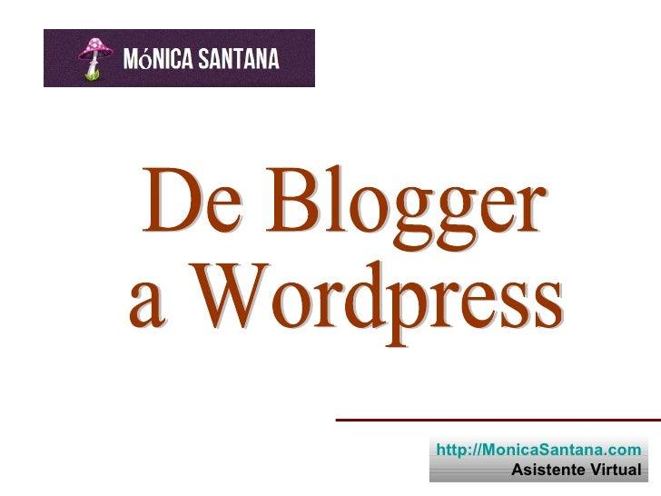 http://MonicaSantana.com          Asistente Virtual