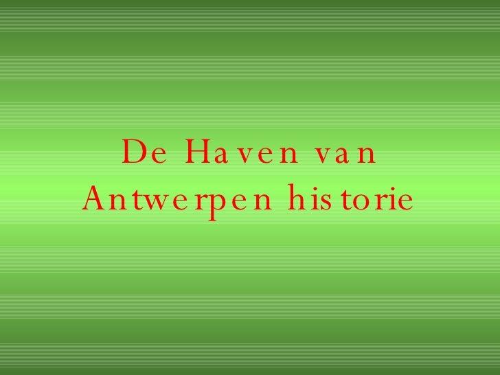 De Haven van Antwerpen historie