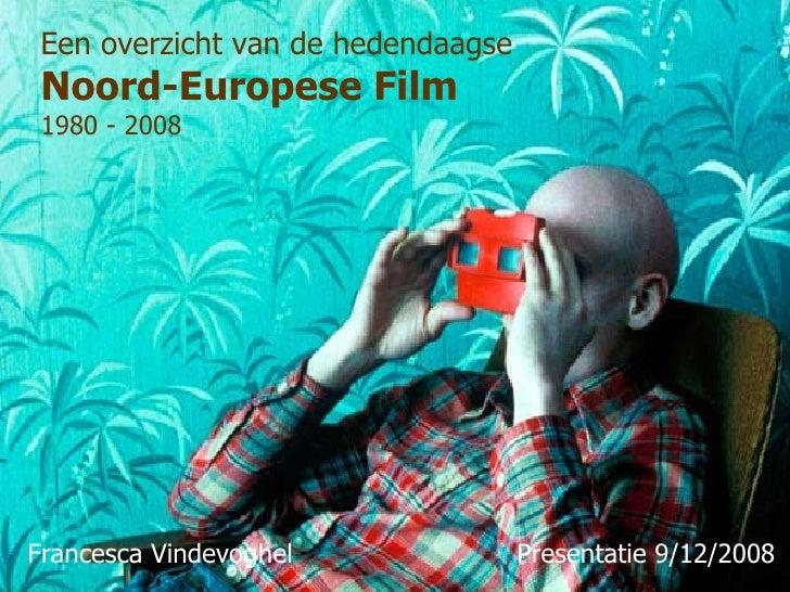 De hedendaagse Noord-Europese film