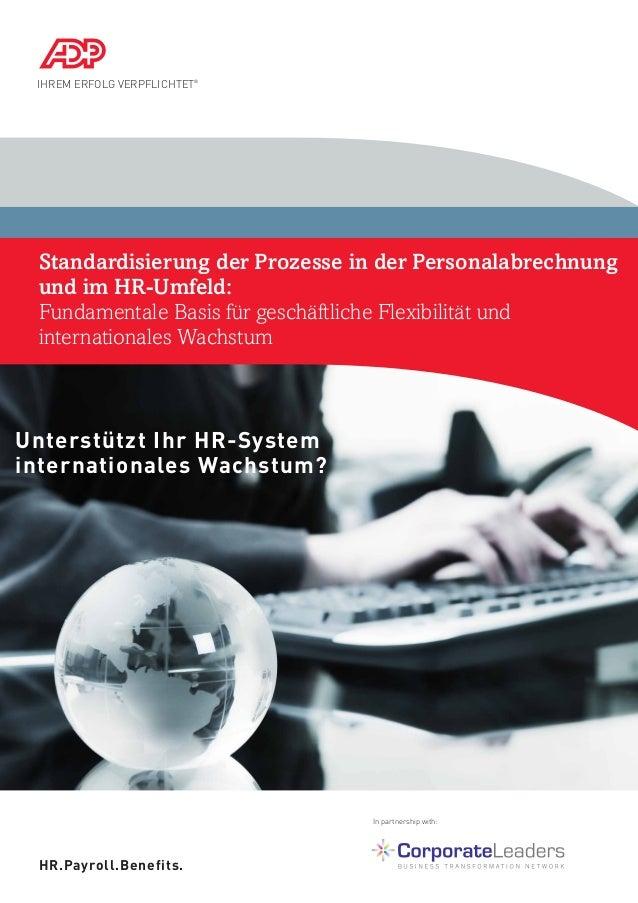In partnership with:  HR.Payroll.Benefits.  Standardisierung der Prozesse in der Personalabrechnung und im HR-Umfeld:  Fun...