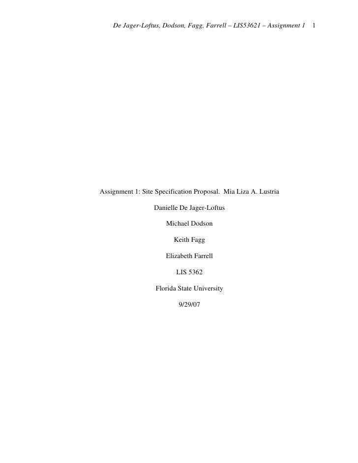 De Jager-Loftus, Dodson, Fagg, Farrell – LIS53621 – Assignment 1 1     Assignment 1: Site Specification Proposal. Mia Liza...