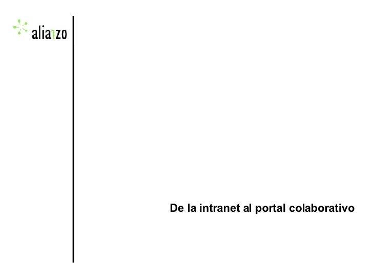 De la intranet al portal colaborativo