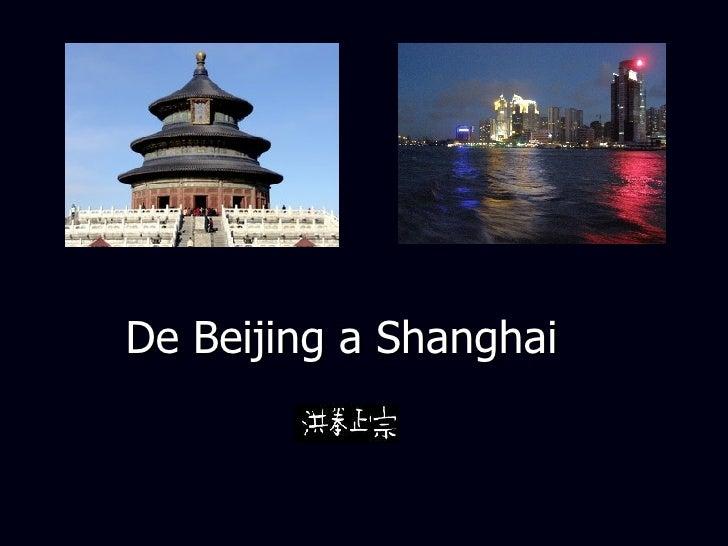 De Beijing a Shanghai