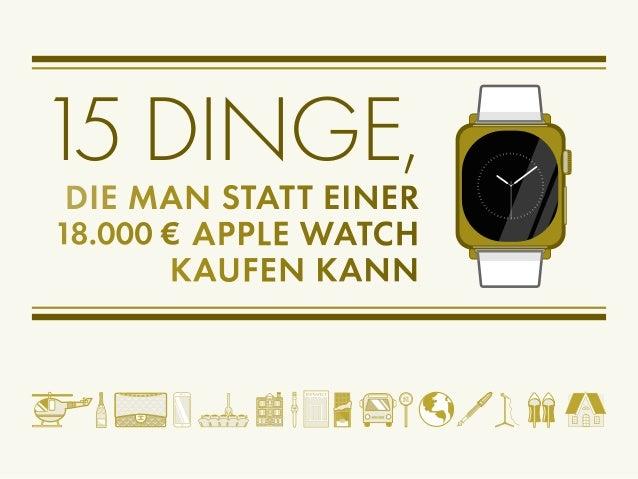 15 dinge die man statt einer apple watch kaufen kann de. Black Bedroom Furniture Sets. Home Design Ideas