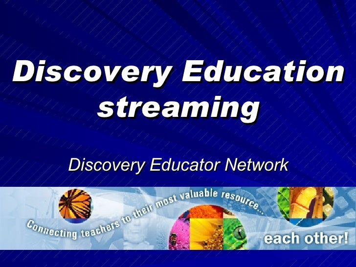 Discovery Education streaming Discovery Educator Network