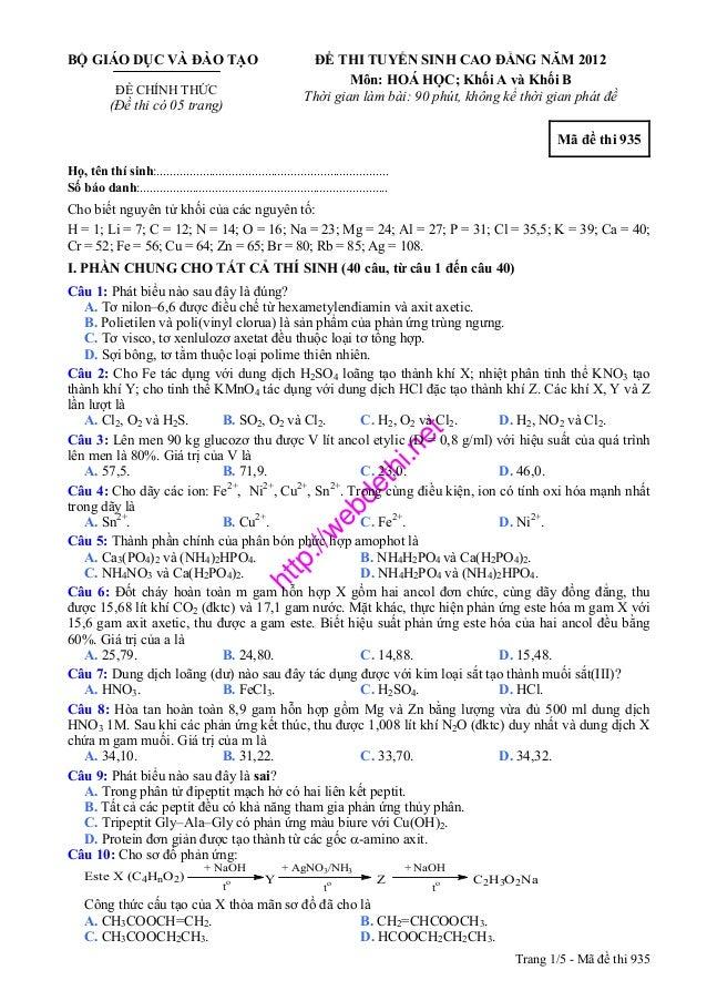 http://webdethi.netBỘ GIÁO DỤC VÀ ĐÀO TẠOĐỀ CHÍNH THỨC(Đề thi có 05 trang)ĐỀ THI TUYỂN SINH CAO ĐẲNG NĂM 2012Môn: HOÁ HỌC;...