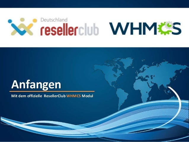 AnfangenMit dem offizielle ResellerClub WHMCS Modul