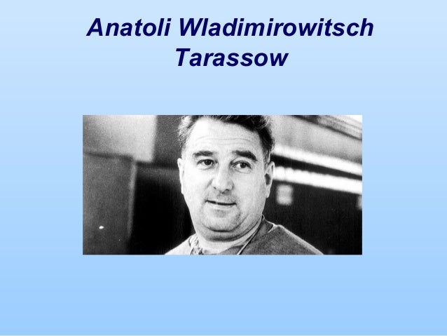 Anatoli Wladimirowitsch Tarassow
