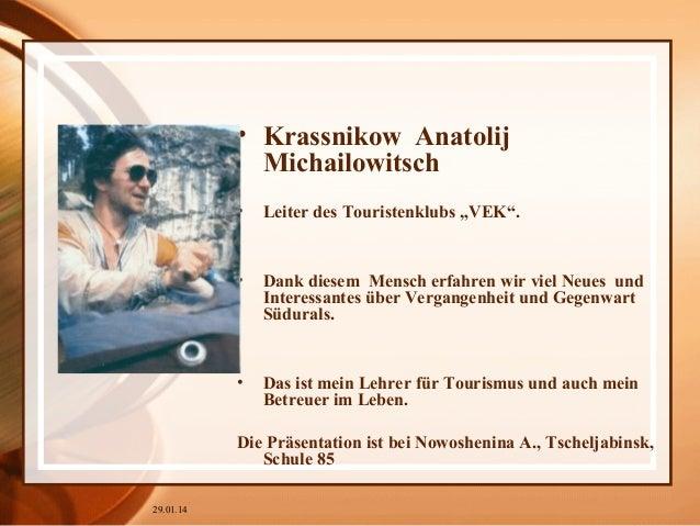 """• Krassnikow Anatolij Michailowitsch •  Leiter des Touristenklubs """"VEK"""".  •  Dank diesem Mensch erfahren wir viel Neues un..."""
