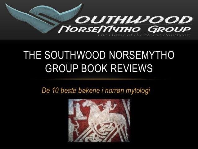 THE SOUTHWOOD NORSEMYTHO    GROUP BOOK REVIEWS  De 10 beste bøkene i norrøn mytologi