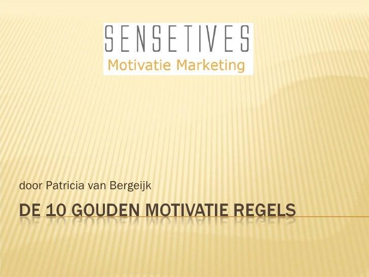 De 10 Gouden motivatie regels