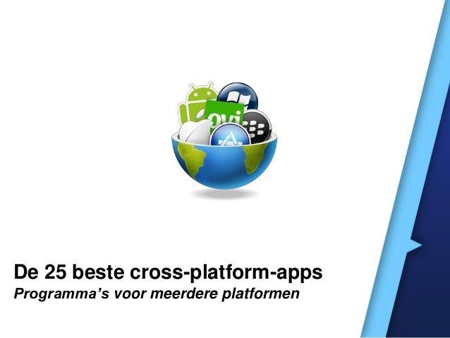 De 25 beste cross-platform-apps Programma's voor meerdere platformen