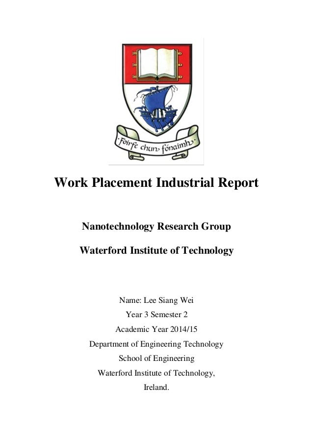 work placement report Industrial design (idsn 3599) final reports due friday, september 7, 2018 timesheet it is the student's responsibility to ensure both final reports are submitted to the work placement services office by the due date.