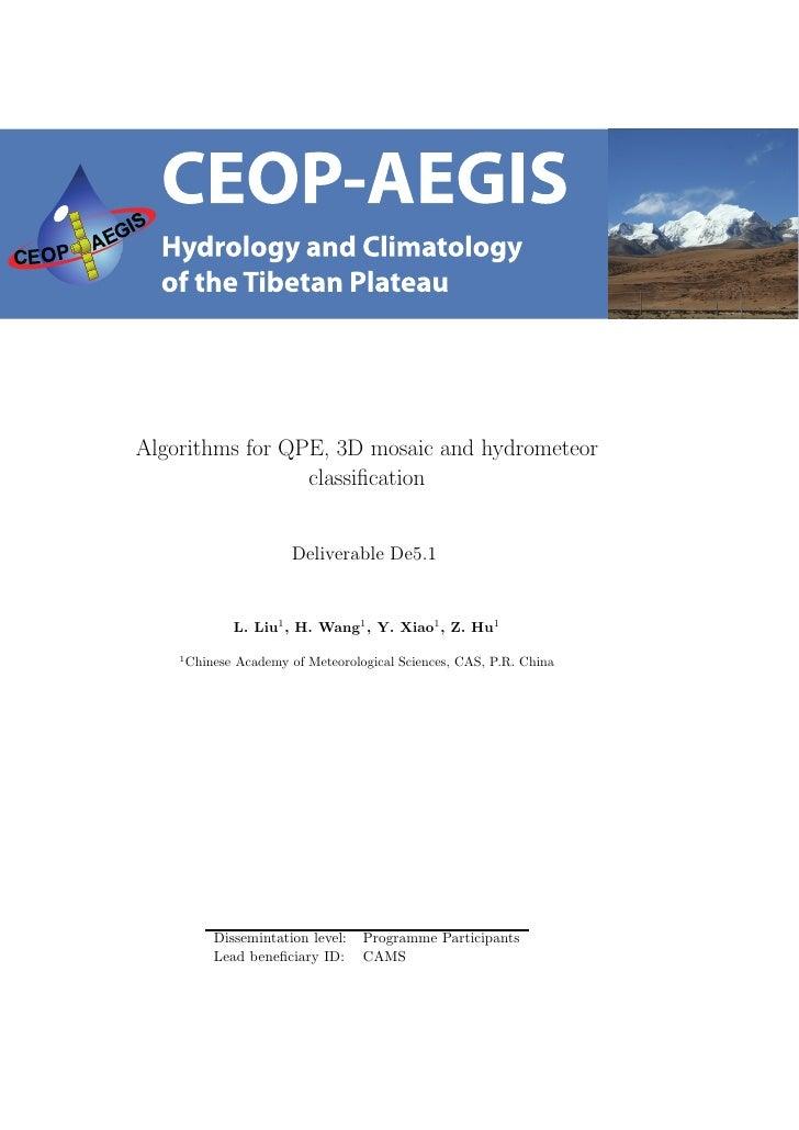 Algorithms for QPE, 3D mosaic and hydrometeor                 classification                         Deliverable De5.1     ...