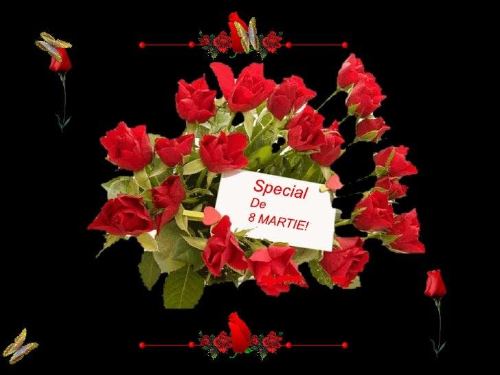Special<br />De <br />8 MARTIE!<br />