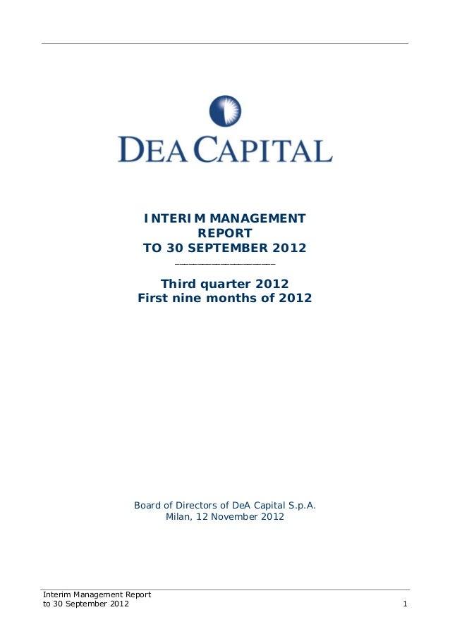 Interim Management Report to 30 September 2012 1 INTERIM MANAGEMENT REPORT TO 30 SEPTEMBER 2012 ______________________ Thi...