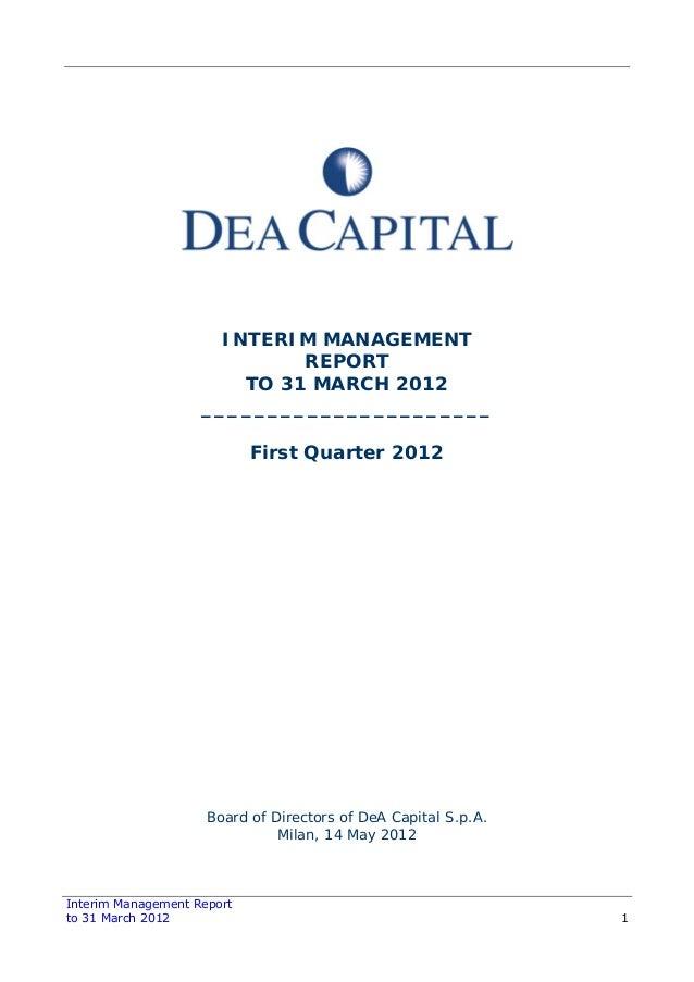 Interim Management Report to 31 March 2012 1 INTERIM MANAGEMENT REPORT TO 31 MARCH 2012 ______________________ First Quart...