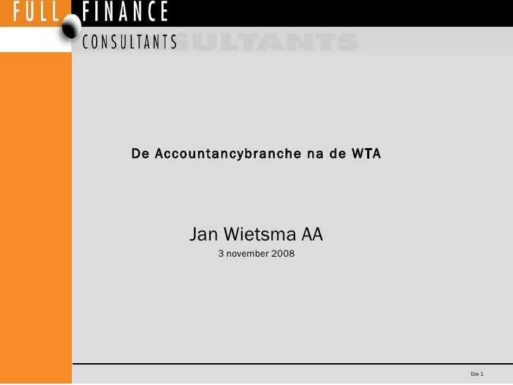 De Accountancybranche na De Wta (versie 2007)