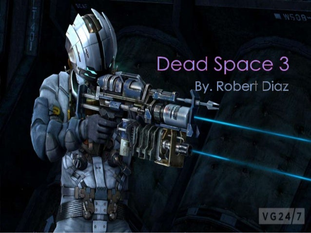 Dead Space 3 (shared using http://VisualBee.com).