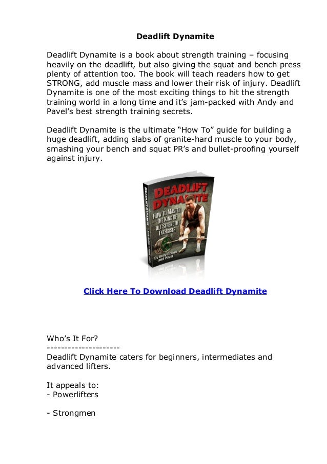 Deadlift Dynamite Review. What Deadlift Dynamite Is? How To Build Supreme Strength, Massive Muscle and Explosive Power - Faster, More Effectively and More Safely