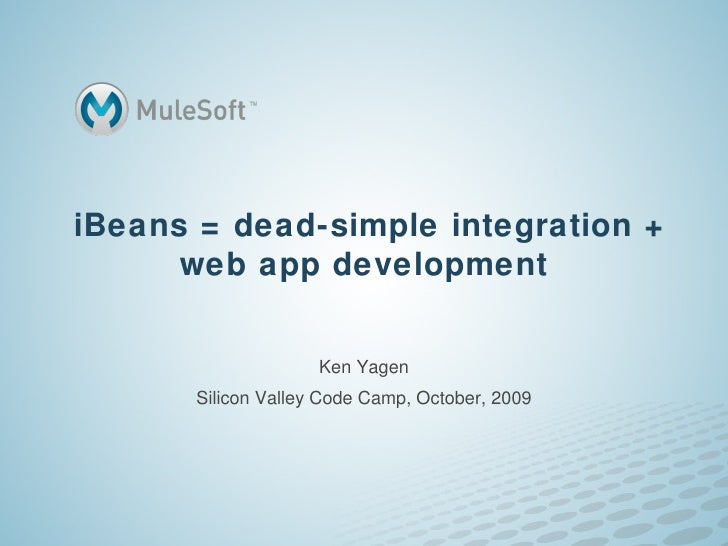 iBeans = Dead-simple integration for web app development
