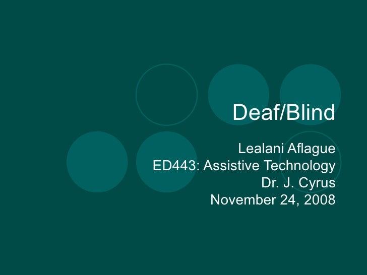 Deaf & Blind