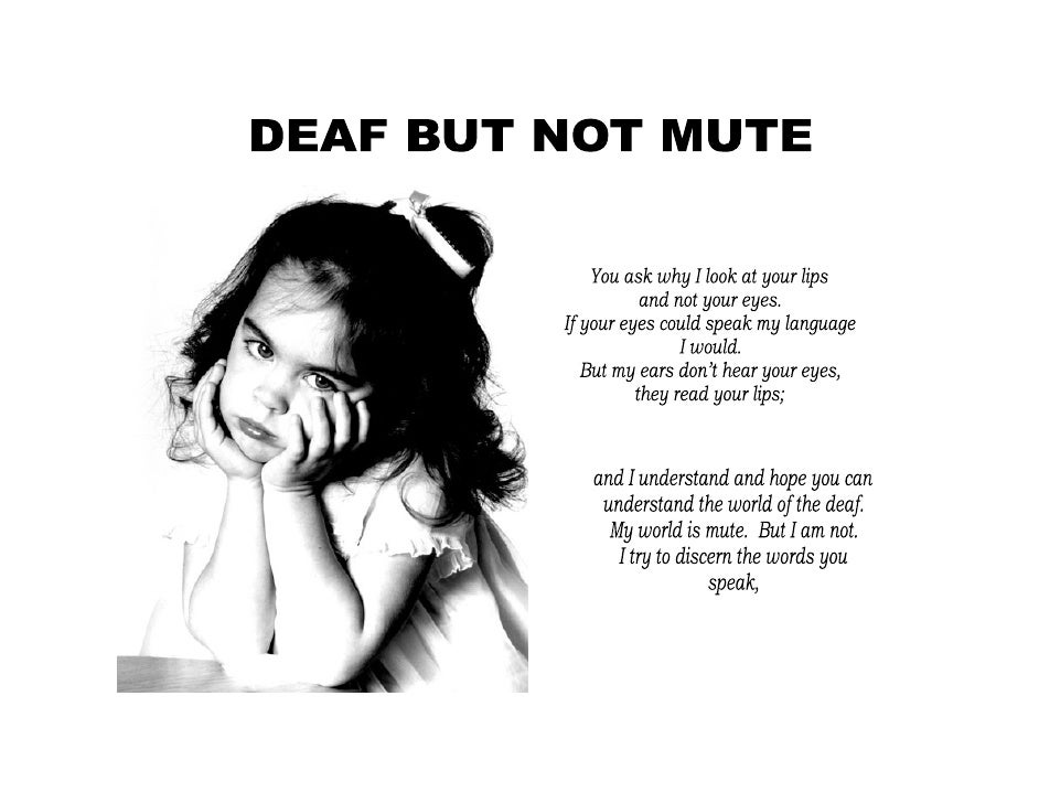 Deaf But Not Mute