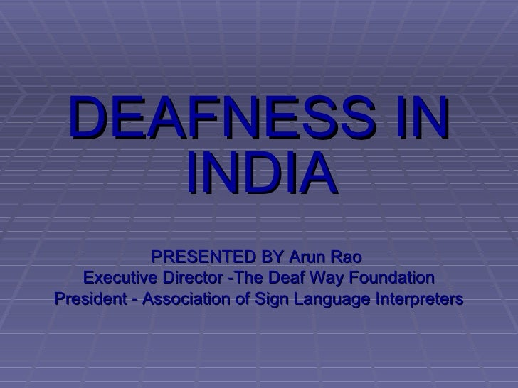 Deafness In India!