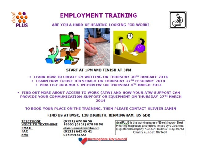 Location: deafPLUS, BVSC, 138 Digbeth, Birmingham, B5 6DR  Our office is very close to Bullring Shopping Mall and St Marti...