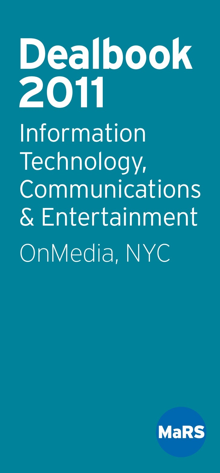 Dealbook2011InformationTechnology,Communications& EntertainmentOnMedia, NYC