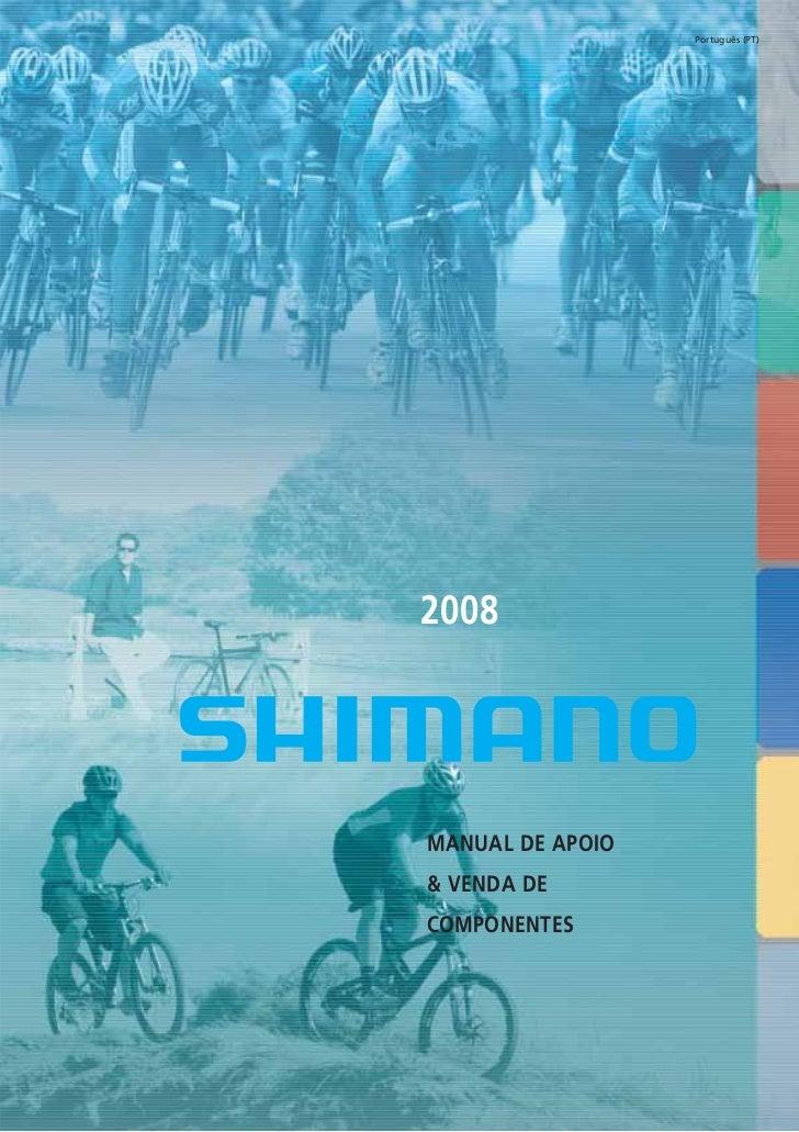 Catalogo 2008 SHIMANO Portugues