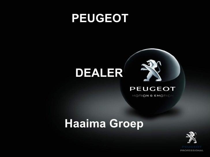 PEUGEOT DEALERHaaima Groep