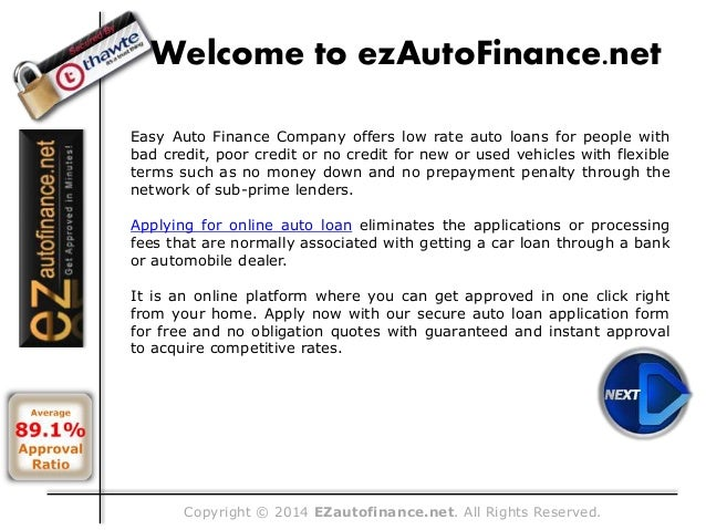 Copyright © 2014 EZautofinance.net. All Rights Reserved. Welcome to ezAutoFinance.net Easy Auto Finance Company offers low...