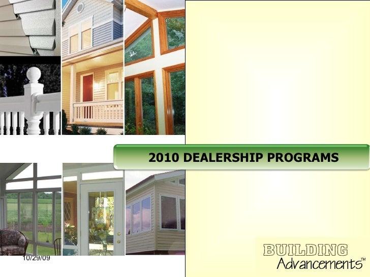 2010 DEALERSHIP PROGRAMS