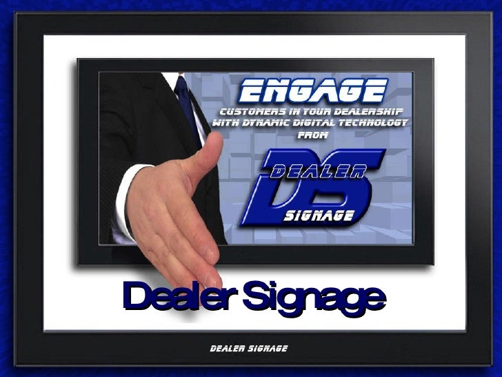 Dealer Signage - Digital Signage for Automotive Dealerships