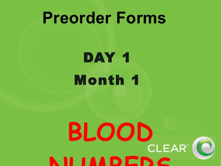 Preorder Forms DAY 1  Month 1  BLOOD NUMBERS