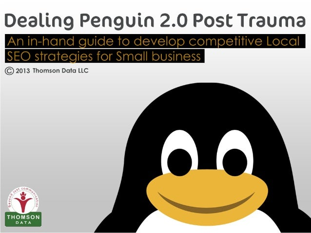Dealing Penguin2.0 Post Trauma - Competitive Local SEO Strategies
