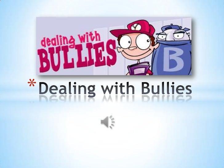Dealing with bullies   alba hysi good presentation