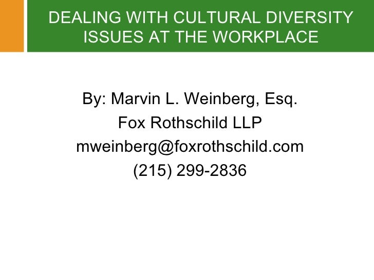 Dealing With Cultural Diversity Issues At The Workplace